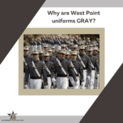 Why are west point uniforms gray-Academy Endeavors